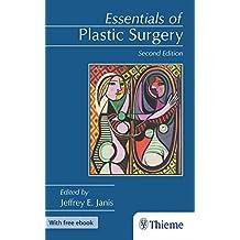 Essentials of Plastic Surgery