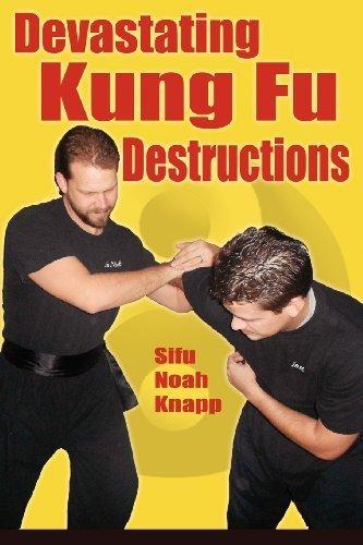 Devastating Kung Fu Destructions by Noah Knapp (2012) Perfect Paperback