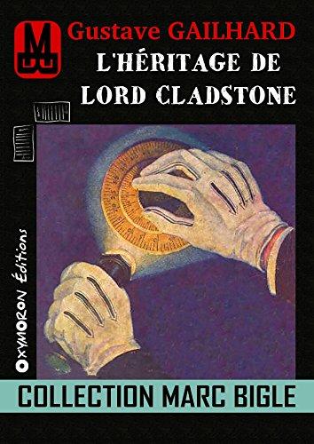 Marc Bigle - L'héritage de Lord Cladstone