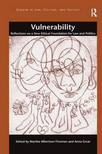 vulnerability-reflections-on-a-new-ethical-foundation-for-law-and-politics-gender-in-lawculture-and-