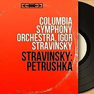 Stravinsky: Petrushka (Stereo Version)