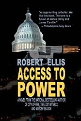 Access to Power by Robert Ellis (2012-10-08)