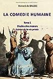 Telecharger Livres LA COMEDIE HUMAINE Tome 1 Etudes des moeurs Scenes de la vie privee Edition illustree (PDF,EPUB,MOBI) gratuits en Francaise