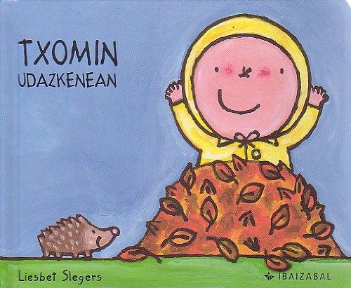 Txomin Udazkenean (Txomin Bilduma) por Liesbet Slegers