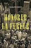 Honorer la fureur - Format Kindle - 9782363391124 - 14,99 €
