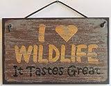 5X 8Marron Style Vintage Sign Dicton,I Love Wildlife Elle Goûts Excellent Décoratifs Fun Universel Ménagers Signes à partir de Egbert de trésors...