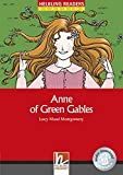 Anne of Green Gables - Anne arrives, Class Set: Helbling Readers Red Series / Level 2 (A1/A2) (Helbling Readers Classics)