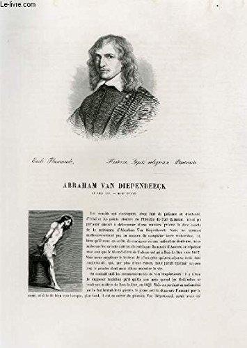 Biographie d'Abraham Van Diepenbeeck (1607-1675) ; Ecole Flamande ; Histoire, Sujets religieux, Portraits ; Extrait du Tome 7 de l'Histoire des peintres de toutes les écoles.