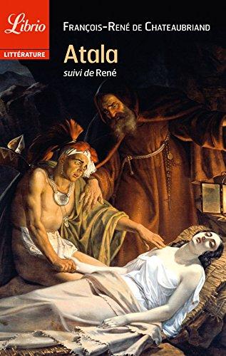 Atala, suivi de René