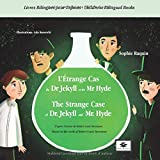 L'Étrange Cas  du Dr. Jekyll et de Mr. Hyde - The Strange Case of Dr Jekyll and  Mr Hyde: BILINGUE FR-EN