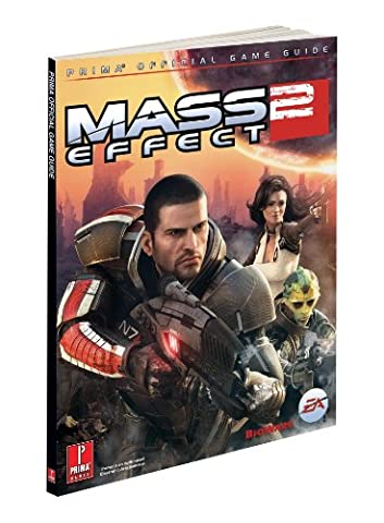 Mass Effect 2 (Covers All Platforms and All DLC): Prima Official Game Guide (Prima Official Game