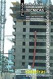 Pliegos de Especificaciones Técnicas. 2° Edición (Cátedras Arquitectura y Construcción online. Serie Construcciones, Serie Gerenciamiento y Serie Interiorismo nº 29)