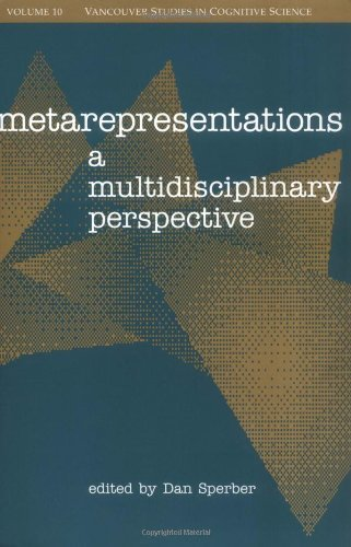 Metarepresentations: A Multidisciplinary Perspective (Vancouver Studies in Cognitive Science)