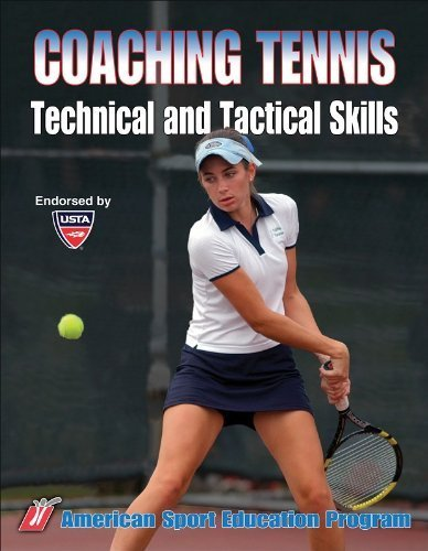 Coaching Tennis Technical & Tactical Skills by American Sport Education Program (2009-05-29) par American Sport Education Program