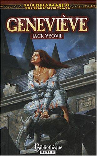 Vampire Geneviève : Tome 2, Geneviève par Jack Yeovil