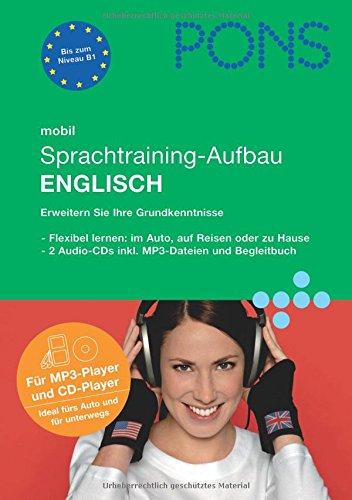 PONS mobil Sprachtraining - Aufbau Englisch: kompaktes Training - auch unterwegs
