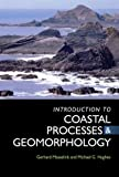 By Gerhard Masselink An Introduction to Coastal Processes and Geomorphology (Hodder Arnold Publication)