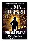 Les Problèmes du Travail par Hubbard