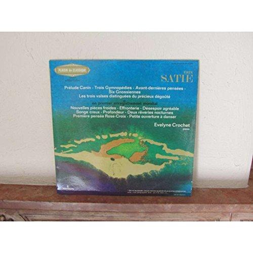 ERIK SATIE - EVELYNE CROCHET, piano (Erik Satie-piano-musik)