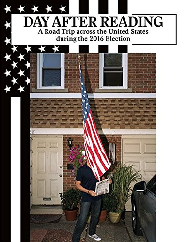 Ludovic Balland day after reading a road trip across the United States during the 2016 election