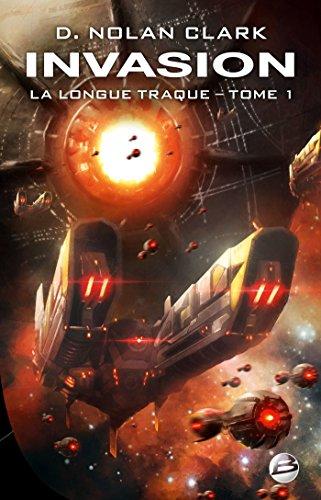 Invasion: La Longue Traque, T1