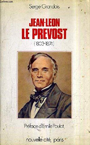Jean-Léon Le Prevost, 1803-1874