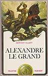 Alexandre le Grand par Ellert