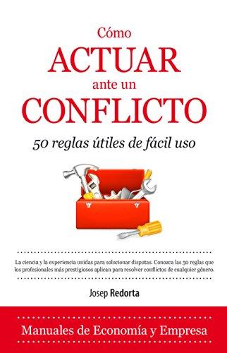 Cómo Actuar Ante Un Conflicto por Josep Redorta