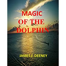 MAGIC OF THE DOLPHIN