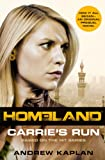 Homeland: Carrie's Run by Andrew Kaplan