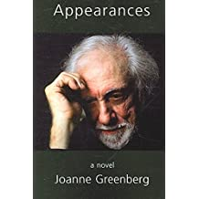 [(Appearances)] [By (author) Joanne Greenberg] published on (January, 2006)