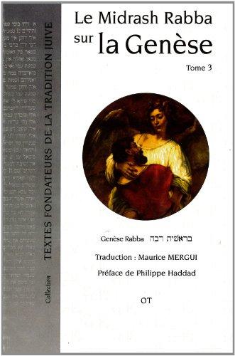Le Midrash Rabba sur la Genèse Tome 3