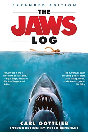The Jaws Log: Expanded Edition (Shooting Script) por Carl Gottlieb