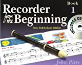 Pitts: Recorder From The Beginning (2004 Edition) Pupil's Book 1 (with CD)