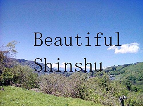 Beautiful Shinshu English Edition