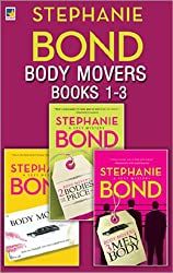 Body Movers books 1-3: Body Movers / Body Movers: 2 Bodies for the Price of 1 / Body Movers: 3 Men and a Body / Dirty Secrets of Daylily Drive (Mills & Boon M&B) (A Body Movers Novel, Book 1)