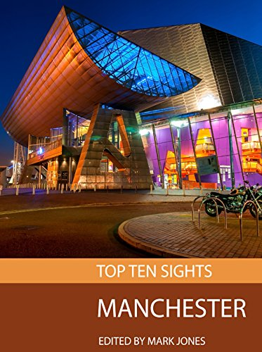 Top Ten Sights: Manchester (English Edition) (Lonely Manchester Planet)