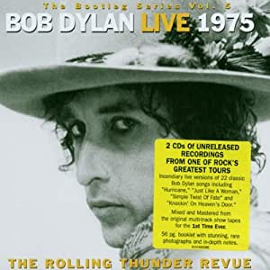 The Bootleg Series Vol. 5: Live 1975, The Rolling Thunder Revue