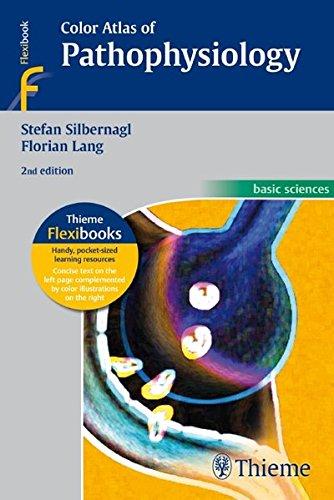 Color Atlas of Pathophysiology (Basic Sciences (Thieme))
