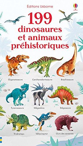 199 dinosaures et animaux préhistoriques