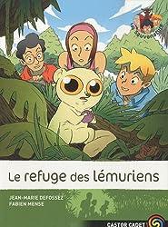 Les Sauvenature, Tome 10 : Le refuge des lémuriens