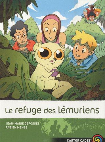 Les Sauvenature, Tome 10 : Le refuge des lémuriens par Jean-Marie Defossez