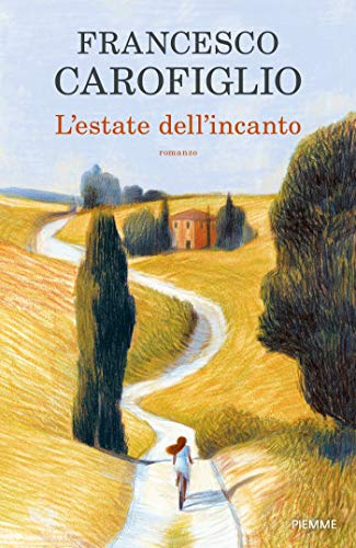 L'estate dell'incanto di [Carofiglio, Francesco]