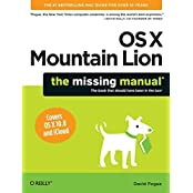 OS X Mountain Lion: The Missing Manual (Missing Manuals) by Pogue (2012-08-20)