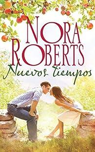Nuevos tiempos par  Nora Roberts