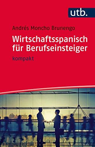 Spanisch Finanzen (Wirtschaftsspanisch für Berufseinsteiger: kompakt)