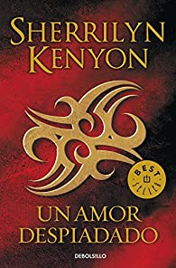 Un amor despiadado par Sherrilyn Kenyon