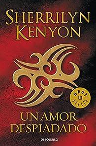 Un amor despiadado par Sherrilyn Kenyon