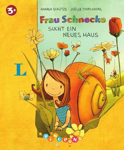 Frau Schnecke sucht ein neues Haus  - Bilderbuch: PiNGPONG