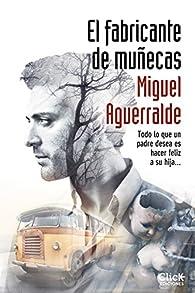 El fabricante de muñecas par Miguel Aguerralde